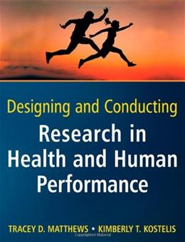 Designing and Conducting Research in Health and Human Performance 1 9780470404805