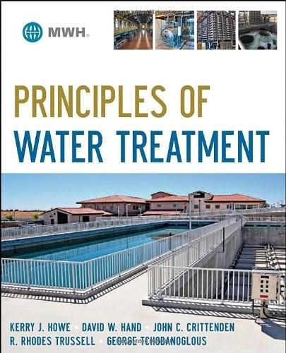 Principles of Water Treatment, by Howe 9780470405383