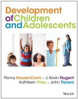 The Development of Children and Adolescents: An Applied Perspective 1 9780470405406