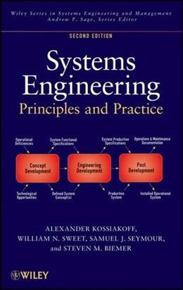 Systems Engineering Principles and Practice, by Kossiakoff, 2nd Edition 9780470405482