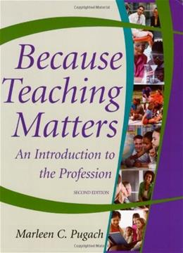 Because Teaching Matters: An Introduction to the Profession 2 PKG 9780470408209
