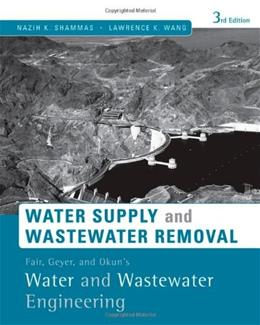 Water Supply and Wastewater Removal, by Okun, 3rd Edition 9780470411926
