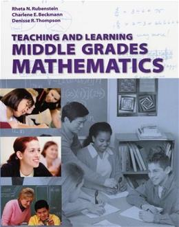 Teaching and Learning Middle Grades Mathematics, by Rubenstein BK w/CD 9780470413500