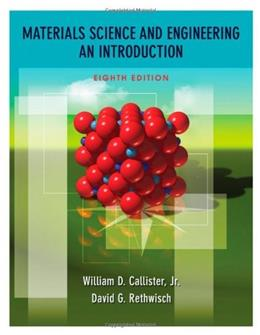 Materials Science and Engineering: An Introduction, 8th Edition 8 PKG 9780470419977