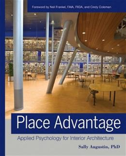 Place Advantage: Applied Psychology for Interior Architecture, by Augustin 9780470422120