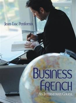 Business French: An Intermediate Approach, by Penfornis 9780470428948