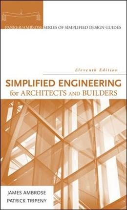 Simplified Engineering For Architects And Builders, 11Th Edition 11 PKG 9780470436271
