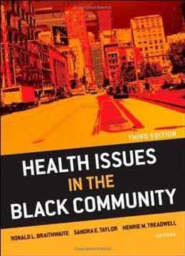 Health Issues in the Black Community, by Braithwaite, 3rd Edition 9780470436790