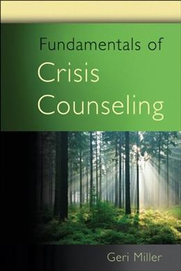 Fundamentals of Crisis Counseling, by Miller 9780470438305