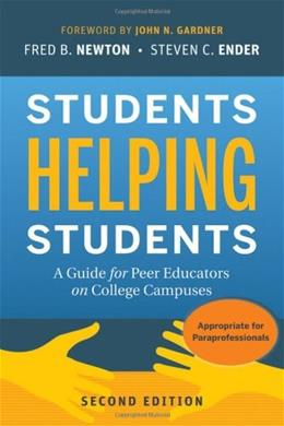 Students Helping Students: A Guide for Peer Educators on College Campuses, by Newton, 2nd Edition 9780470452097