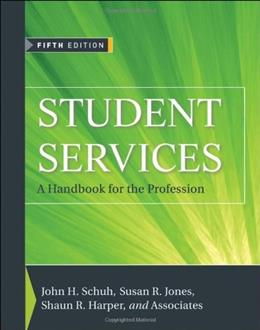 Student Services: A Handbook for the Profession 5 9780470454985
