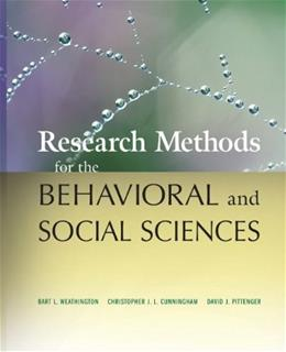 Research Methods for the Behavioral and Social Sciences, by Weathington 9780470458037