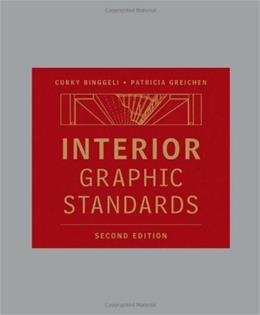 Interior Graphic Standards, by Binggeli, 2nd Edition 9780470471579