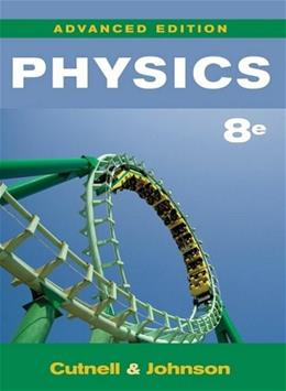 Physics, by Cutnell, 8th AP Edition 9780470475447