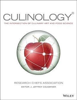 Culinology: Blending Culinary Arts and Food Science 1 9780470481349
