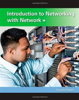 Introduction to Networking with Network+, by Pintello, 5th Edition 9780470487327