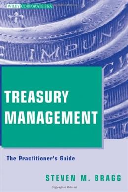 Treasury Management: The Practitioner
