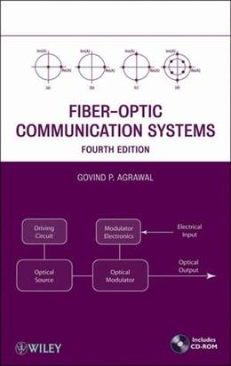 Fiber-Optic Communication Systems, by Agrawal, 4th Edition 4 w/CD 9780470505113