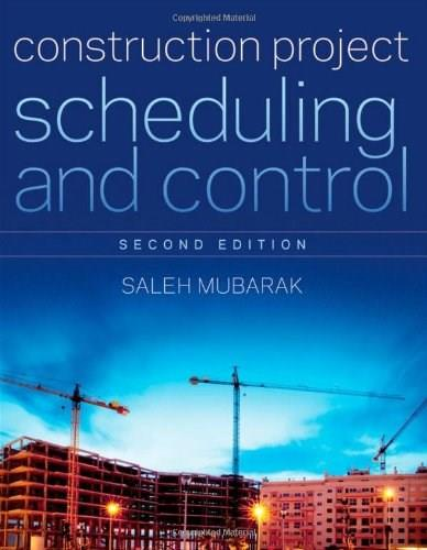 Construction Project Scheduling and Control, by Mubarek, 2nd Edition 9780470505335