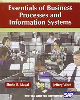 Essentials of Business Processes and Information Systems 1e + WileyPLUS Registration Card (Wiley Plus Products) PKG 9780470505694