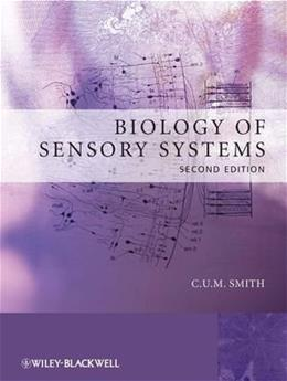 Biology of Sensory Systems, by Smith, 2nd Edition 9780470518632