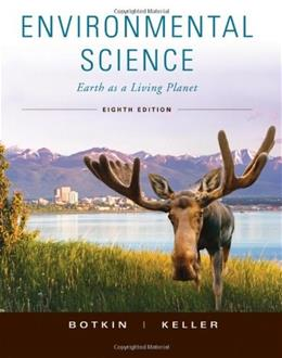 Environmental Science: Earth as a Living Planet, by Botkin, 8th Edition 9780470520338