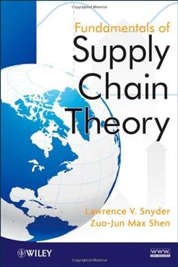 Fundamentals of Supply Chain Theory, by Snyder 9780470521304