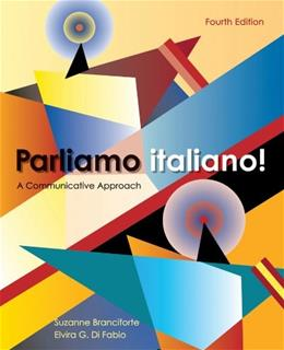 Parliamo italiano!: A Communicative Approach, by Branciforte, 4th Edition 4 PKG 9780470526774