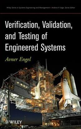 Verification, Validation, and Testing of Engineered Systems, by Engel 9780470527511