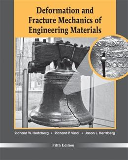 Deformation and Fracture Mechanics of Engineering Materials 5 9780470527801