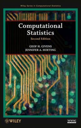 Computational Statistics, by Givens, 2nd Edition 9780470533314