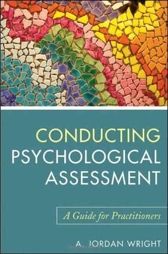 Conducting Psychological Assessment: A Guide for Practitioners, by Wright 9780470536759