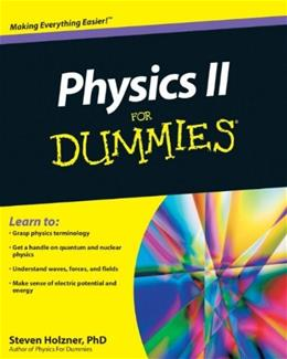 Physics 2 For Dummies, by Holzner 9780470538067