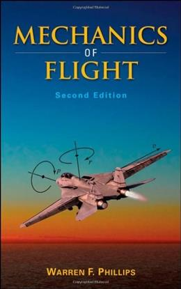 Mechanics of Flight, by Phillips, 2nd Edition 9780470539750
