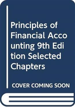 Principles of Financial Accounting 9th Edition Selected Chapters 9780470546161