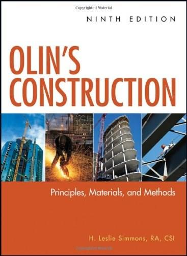 Olins Construction: Principles, Materials, and Methods, by Simmons, 9th Edition 9780470547403