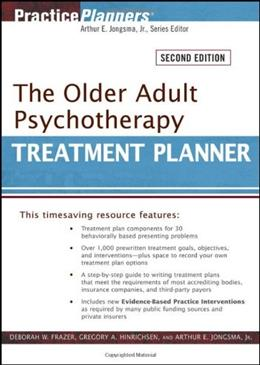 Older Adult Psychotherapy Treatment Planner, by Frazer, 2nd Edition 9780470551172