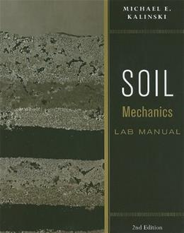 Soil Mechanics, by Kalinski, 2nd Edition, Lab Manual 9780470556832