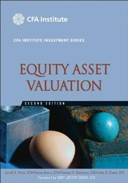 Equity Asset Valuation, by Pinto, 2nd Edition 9780470571439