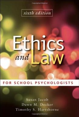 Ethics and Law for School Psychologists, by Jacob, 6th Edition 9780470579060
