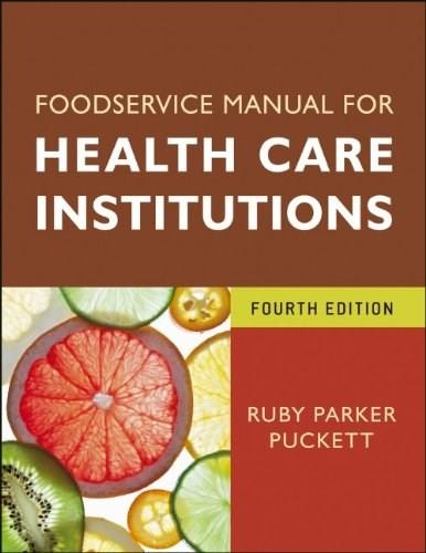 Foodservice Manual for Health Care Institutions (J-B AHA Press) 4 9780470583746