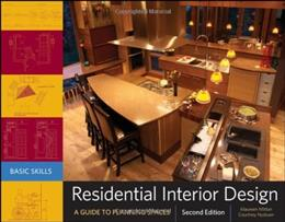 Residential Interior Design: A Guide To Planning Spaces, by Mitton, 2nd Edition 9780470584736