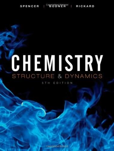 Chemistry: Structure and Dynamics 5 9780470587119