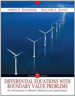 Differential Equations with Boundary Value Problems: An Introduction to Modern Methods and Applications, by Brannan, 2nd Edition 9780470595350