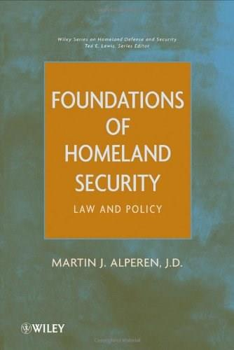 Foundations of Homeland Security: Law and Policy, by Apleren 9780470596982