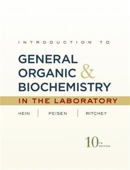 Introduction to General, Organic, and Biochemistry, by Hein, 10th Edition, Lab Manual 9780470598818