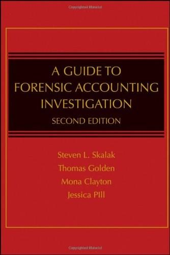 Guide to Forensic Accounting Investigation, by Golden, 2nd Edition 9780470599075