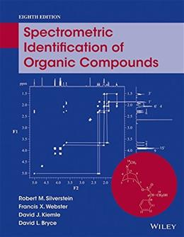 Spectrometric Identification of Organic Compounds 8 9780470616376