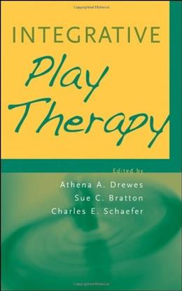 Integrative Play Therapy, by Drewes 9780470617922