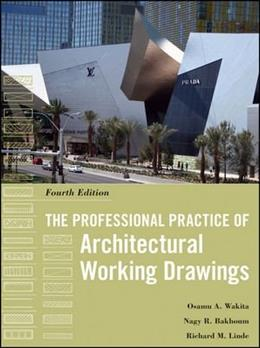 Professional Practice of Architectural Working Drawings, by Osamu, 4th Edition 9780470618158
